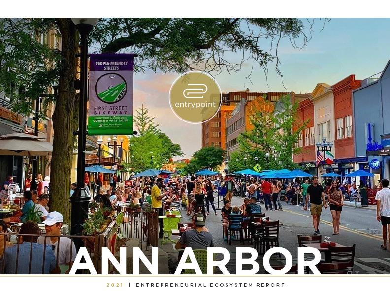 Blog - EntryPoint 2021 Ann Arbor Entrepreneurial Ecosystem Report