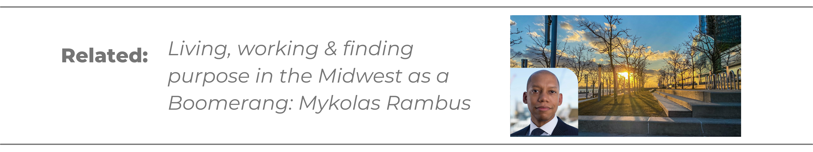 Living, working & finding purpose in the Midwest as a Boomerang: Mykolas Rambus