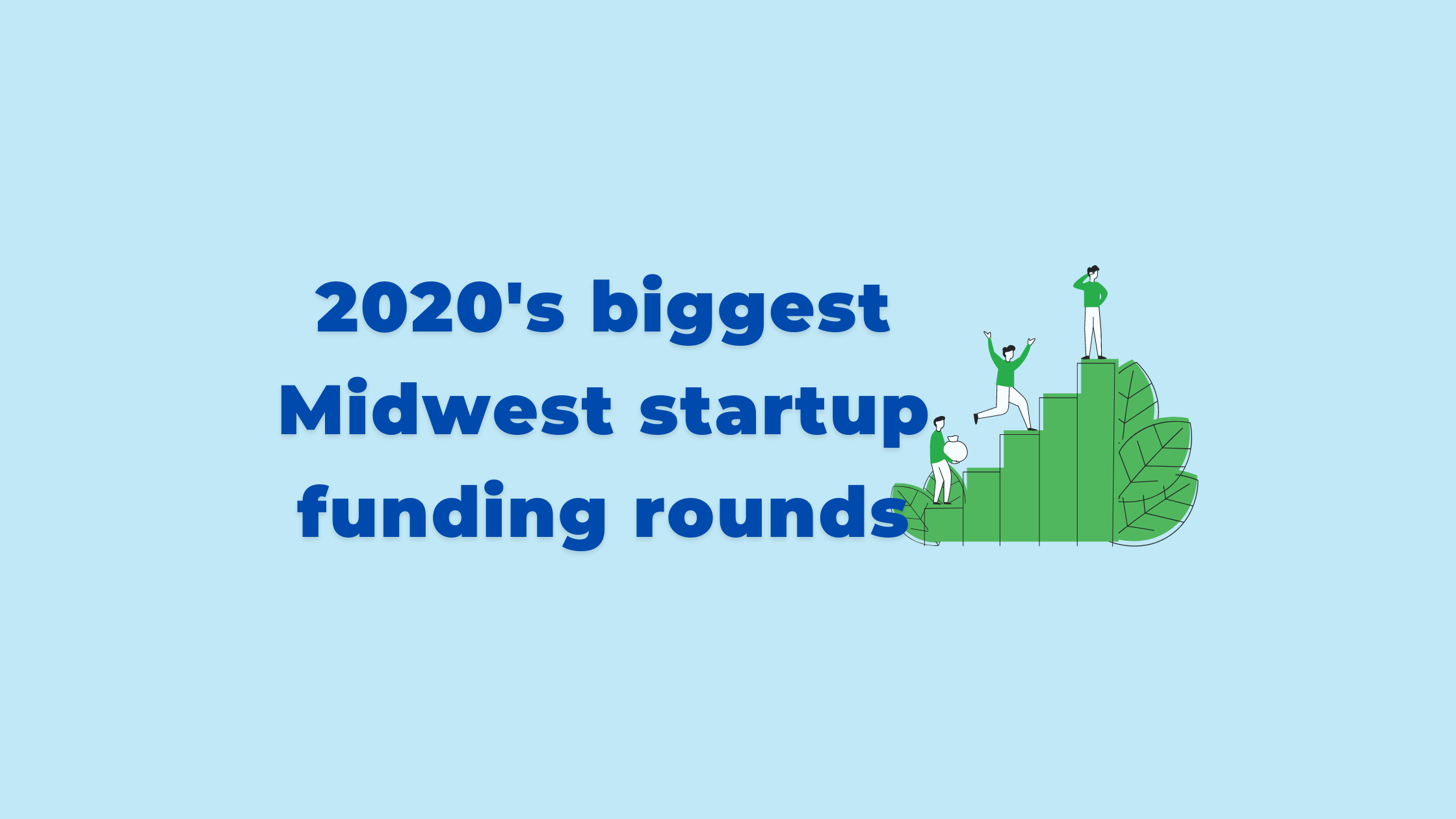 Top venture capital funding for Midwest tech startups in 2020