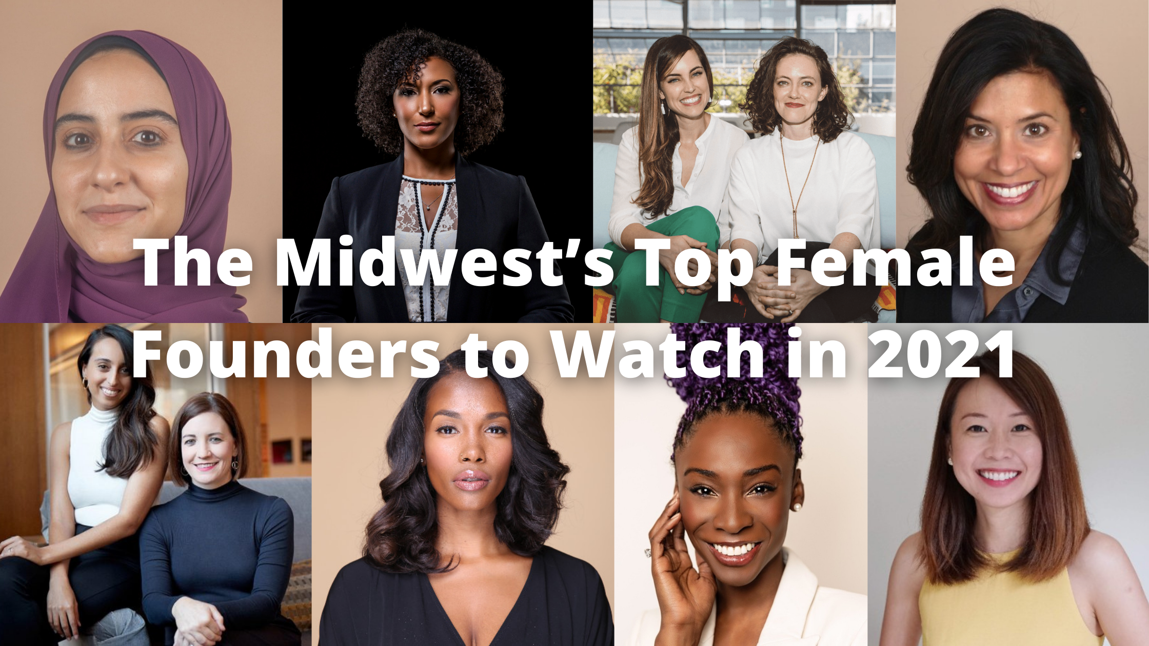 The Midwest's Top Female Founders to Watch in 2021